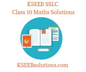 KSSEB SSLC Class 10 Maths Solutions