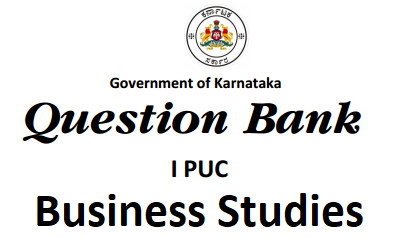 1st PUC Business Studies Question Bank with Answers