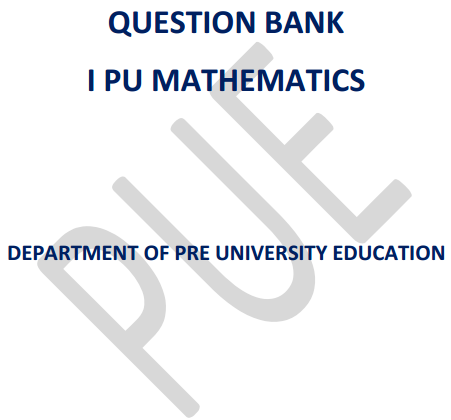 1st PUC Maths Question Bank with Answers
