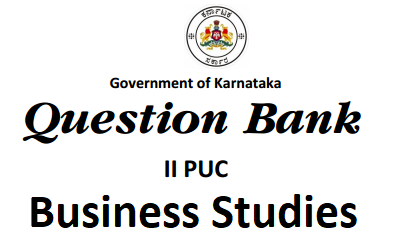 2nd PUC Business Studies Question Bank with Answers