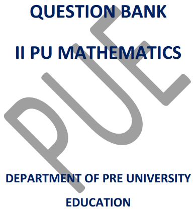 Karnataka 2nd PUC Maths Question Bank with Answers