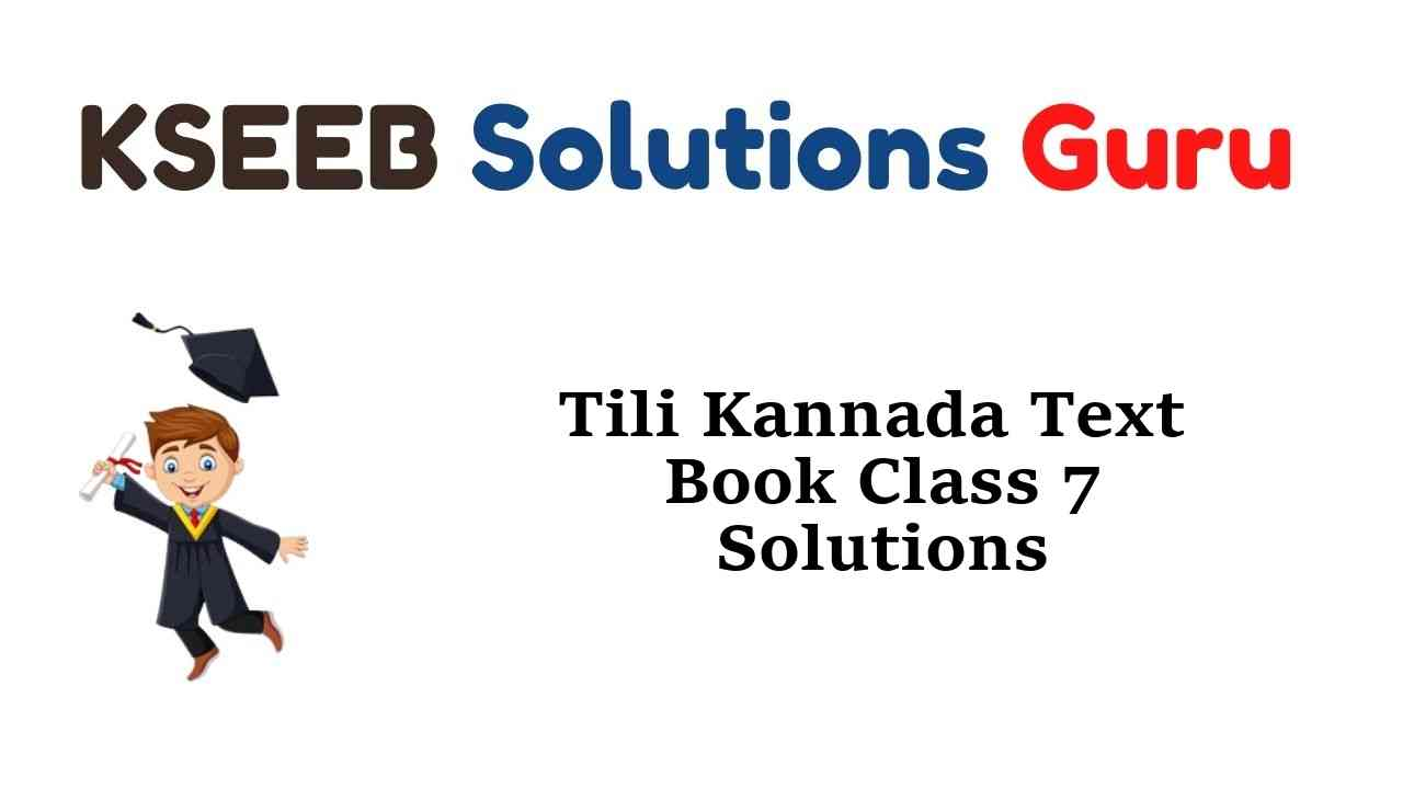 Tili Kannada Text Book Class 7 Solutions Answers Guide