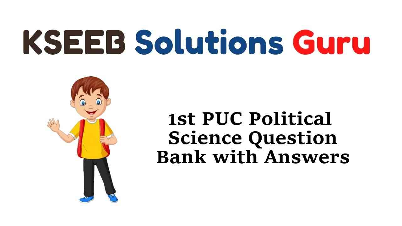1st PUC Political Science Question Bank with Answers Karnataka