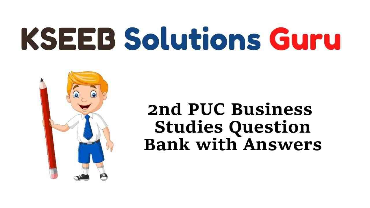 2nd PUC Business Studies Question Bank with Answers Karnataka