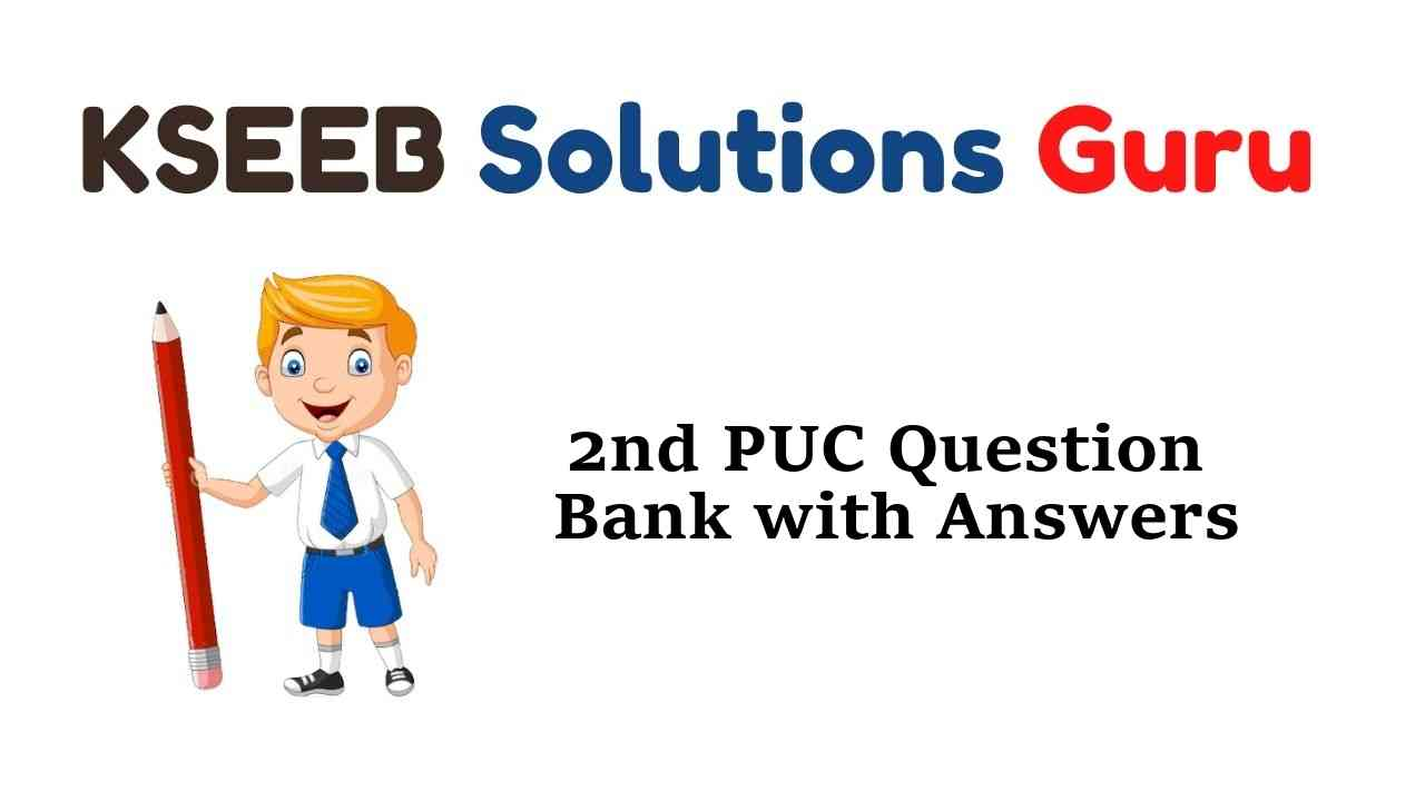 2nd PUC Question Banks with Answers Karnataka