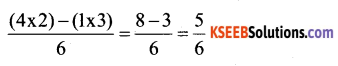 KSEEB Solutions for Class 6 Maths Chapter 7 Fractions Ex 7.6 29